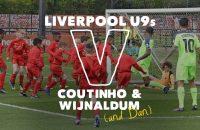 30-Liverpool-U9s-v-Coutinho-Wijnaldum-SIX-GOAL-THRILLER